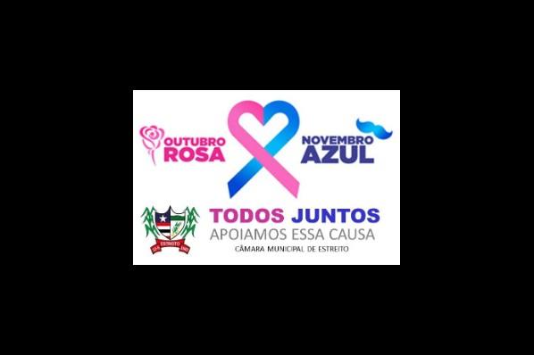 Campanha Outubro Rosa, Novembro Azul - A Câmara de Estreito apoia essa causa